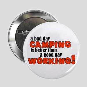 Bad Day Camping Button