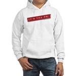 It's the PR! Shirt (Long) Hooded Sweatshirt
