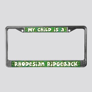 My Kid Rhodesian Ridgeback License Plate Frame