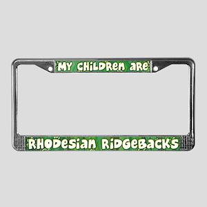 My Children Ridgeback License Plate Frame
