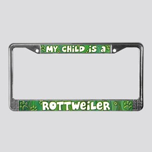My Kid Rottweiler License Plate Frame