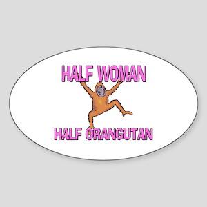 Half Woman Half Orangutan Oval Sticker