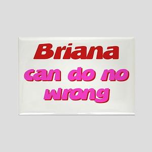 Brianna Can Do No Wrong Rectangle Magnet