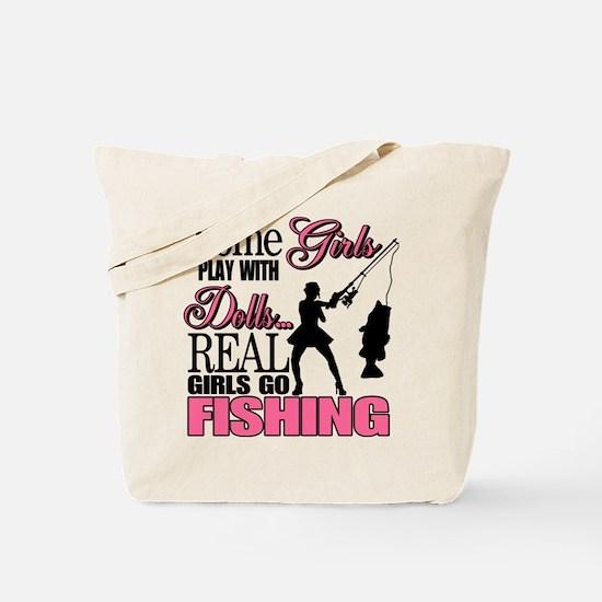 Real Girls Go Fishing Tote Bag