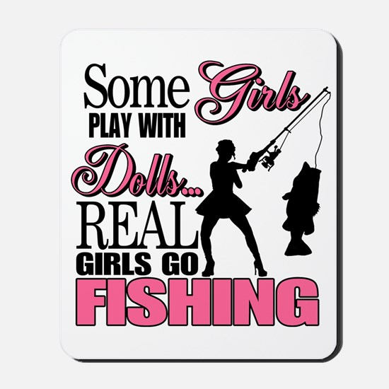 Real Girls Go Fishing Mousepad