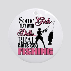 Real Girls Go Fishing Ornament (Round)