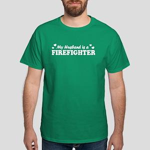 My Husband is a Firefighter Dark T-Shirt