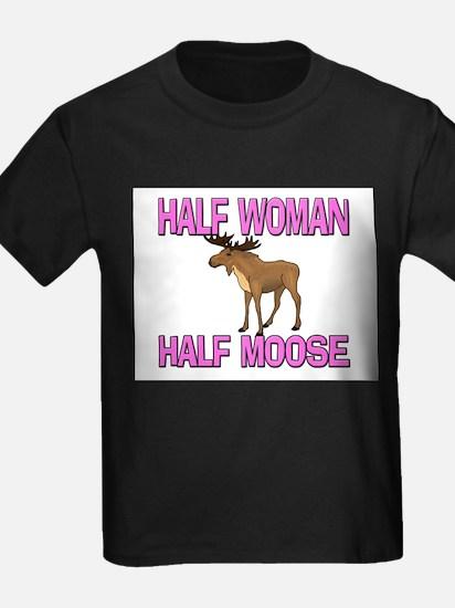 Half Woman Half Moose T