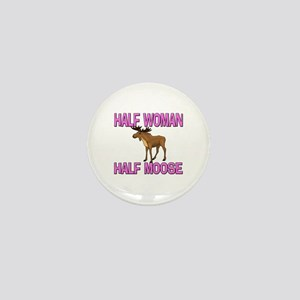 Half Woman Half Moose Mini Button