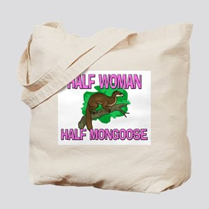 Half Woman Half Mongoose Tote Bag