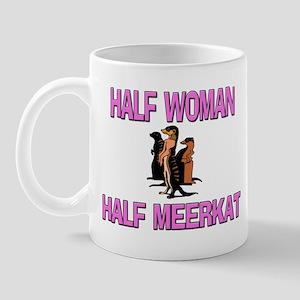 Half Woman Half Meerkat Mug