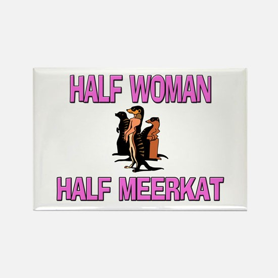 Half Woman Half Meerkat Rectangle Magnet