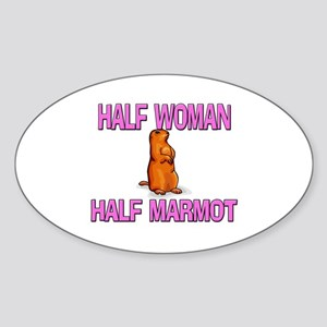 Half Woman Half Marmot Oval Sticker