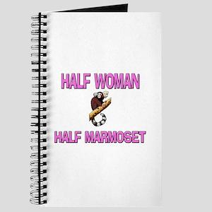 Half Woman Half Marmoset Journal