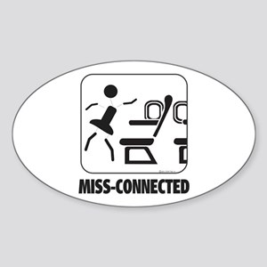 *NEW DESIGN* MISS-Connected Oval Sticker