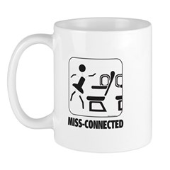*NEW DESIGN* MISS-Connected Mug