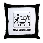*NEW DESIGN* MISS-Connected Throw Pillow
