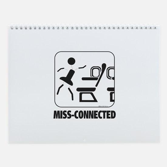 *NEW DESIGN* MISS-Connected Wall Calendar