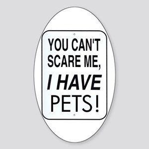 Cant Scare Me Oval Sticker