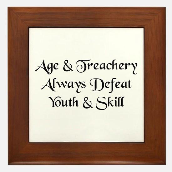 Age & Treachery Framed Tile