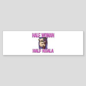 Half Woman Half Koala Bumper Sticker