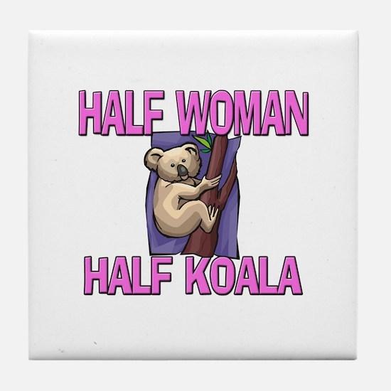 Half Woman Half Koala Tile Coaster