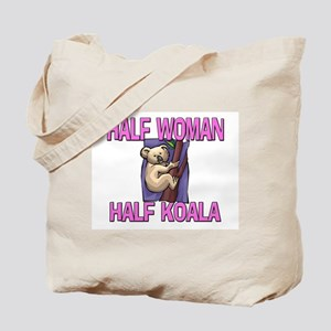 Half Woman Half Koala Tote Bag