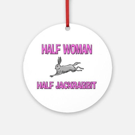 Half Woman Half Jackrabbit Ornament (Round)