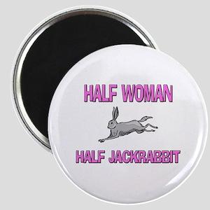 Half Woman Half Jackrabbit Magnet