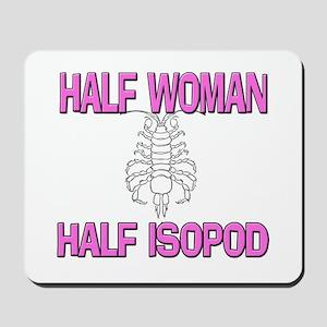 Half Woman Half Isopod Mousepad