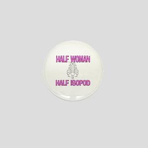 Half Woman Half Isopod Mini Button