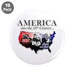 "21st Century America 3.5"" Button (10 pack)"