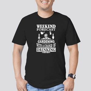 Weekend Forecast Gardening T Shirt T-Shirt