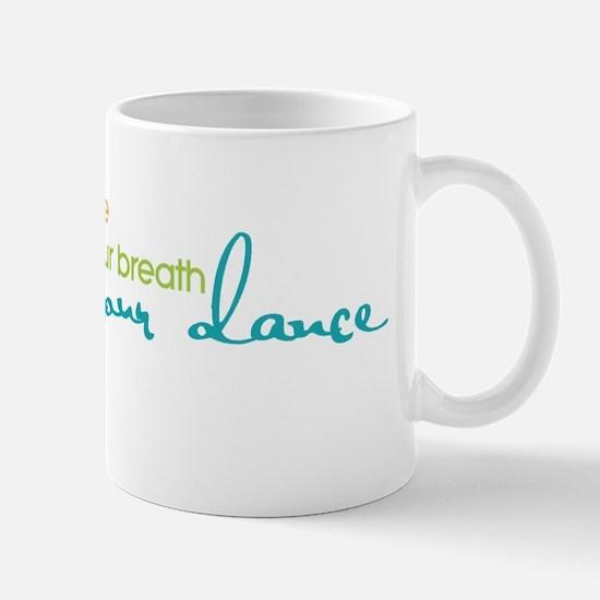 Live Your Life Dance Mug