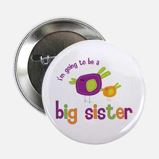 "big sister t-shirts birdie 2.25"" Button"