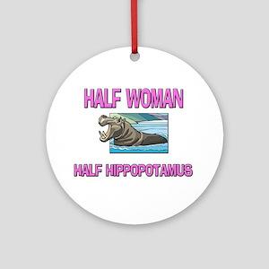 Half Woman Half Hippopotamus Ornament (Round)