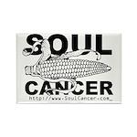 Soul Cancer Rectangle Magnet (10 pack)