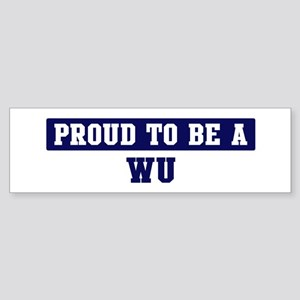 Proud to be Wu Bumper Sticker