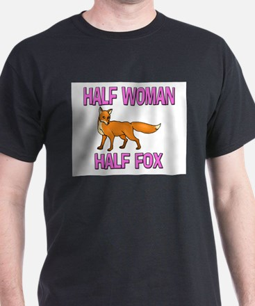 Half Woman Half Fox T-Shirt