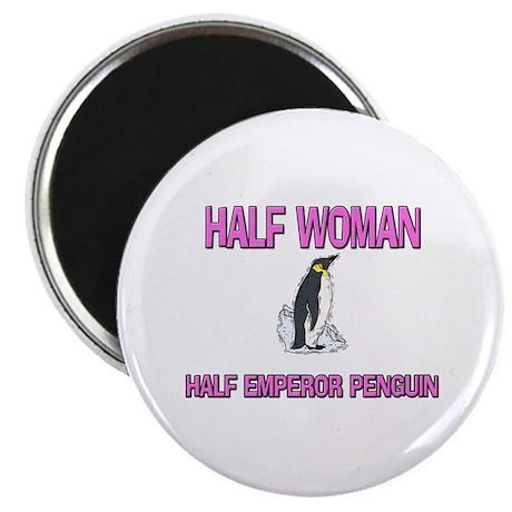 Half Woman Half Emperor Penguin Magnet