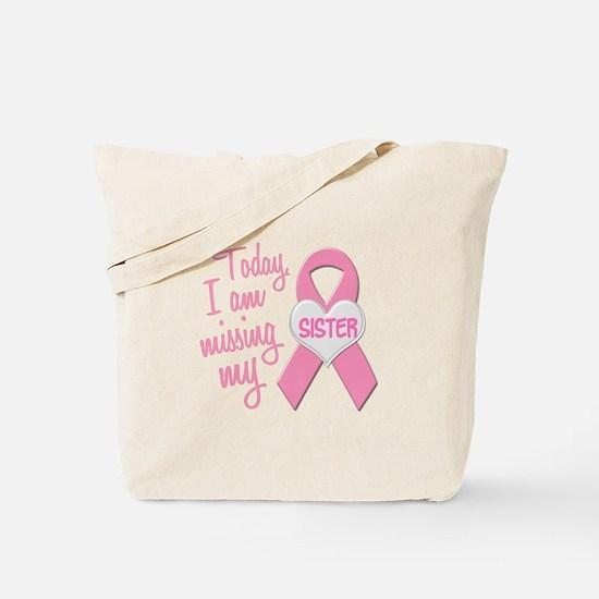 Missing My Sister 1 BC Tote Bag