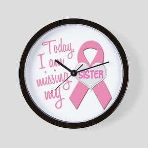 Missing My Sister 1 BC Wall Clock