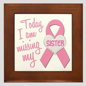 Missing My Sister 1 BC Framed Tile