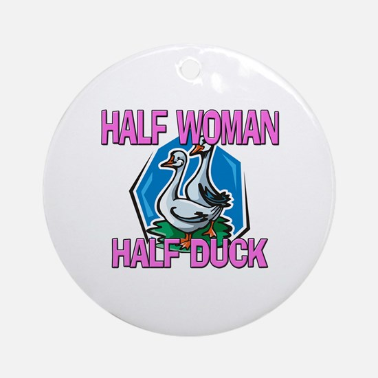 Half Woman Half Duck Ornament (Round)