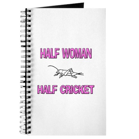 Half Woman Half Cricket Journal