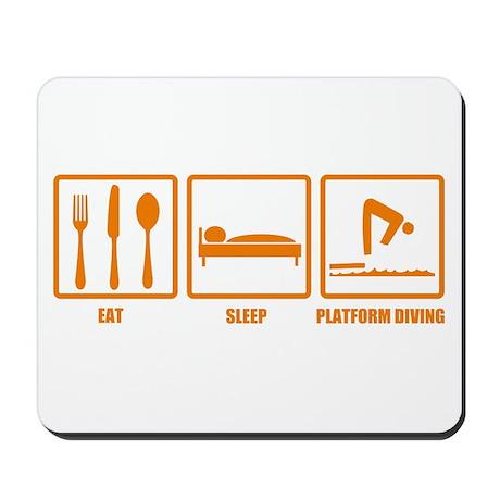Eat Sleep Platform Diving Mousepad
