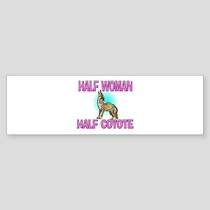 Half Woman Half Coyote Bumper Sticker