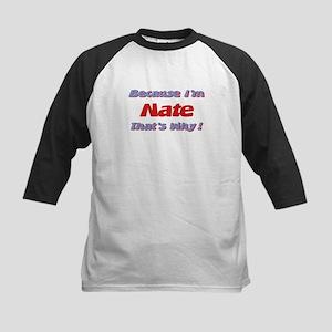Because I'm Nate Kids Baseball Jersey