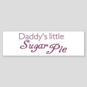 Daddy's Sugar Pie Bumper Sticker