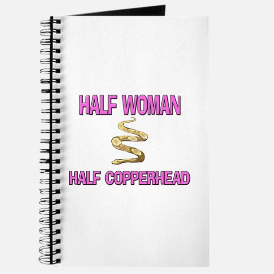 Half Woman Half Copperhead Journal